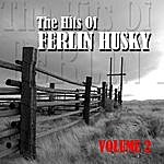 Ferlin Husky The Hits Of Ferlin Husky Volume 2