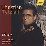 Christian Tetzlaff J.S. Bach: Sonatas And Partitas For Violin Solo, BWV 1001-1006