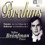 Yefim Bronfman Brahms: Piano Sonata No. 3/Scherzo, Op. 4