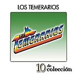Los Temerarios 10 De Colección