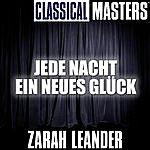 Zarah Leander Classical Masters: Jede Nacht Ein Neues Glück