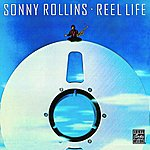 Sonny Rollins Reel Life (Digital EBooklet Version)