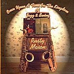 Rusty Mason Once Upon A Time In The Kingdom Of Jazz And Swing