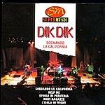 Dik Dik Sognando La California