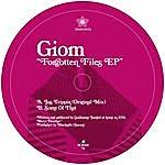 Giom Forgotten Files EP