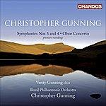 Christopher Gunning Gunning, C.: Symphonies Nos. 3 And 4 / Oboe Concerto (V. Gunning, Royal Philharmonic, C. Gunning)