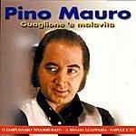 Pino Mauro Guaglione 'E Malavita