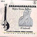 R. Vedavalli Rtp - Shanmukhapriya