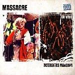 Massacre Diferentes Maneras