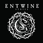 Entwine Strife (Audio-only)