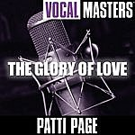 Patti Page Vocal Masters: The Glory Of Love