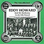 Eddy Howard Eddy Howard & His Orchestra