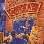 Dave Turner Last Call At Café Alto