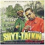 Magno Tha Shyt-Talkin Mixtape (Parental Advisory)