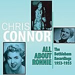 Chris Connor All About Ronnie - The Bethlehem Recordings 1953-1955
