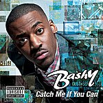 Bashy Catch Me If You Can (Parental Advisory)