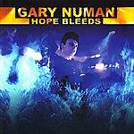 Gary Numan Hope Bleeds