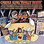 Carole King Really Rosie
