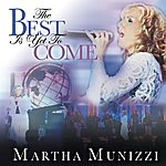 Martha Munizzi The Best Is Yet To Come