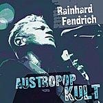 Rainhard Fendrich Austropop Kult