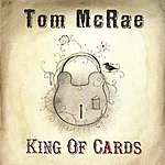 Tom McRae King Of Cards