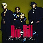 Dru Hill These Are The Times (3-Track Maxi-Single)