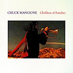 Chuck Mangione Children Of Sanchez