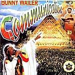 Bunny Wailer Communication
