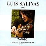 Luis Salinas Clásicos De Música Argentina, Y Algo Más (Tango)