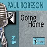 Paul Robeson Going Home