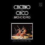 Caetano Veloso Caetano E Chico Juntos E Ao Vivo (Live 1972)