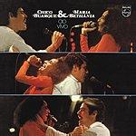 Chico Buarque Chico Buarque & Maria Bethania (Live 1975)
