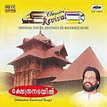 K.J. Yesudas Revival : Kshetranadayil:Devotional Hits-K J Y