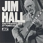 Jim Hall Live At Town Hall: Volumes 1 & 2