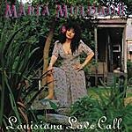 Maria Muldaur Louisiana Love Call