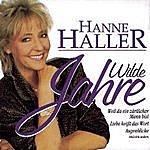 Hanne Haller Wilde Jahre