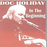 Doc Holiday In The Beginning