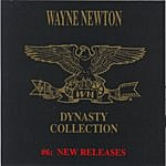 Wayne Newton The Dynasty Collection 6 - New Releases