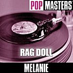 Melanie Pop Masters: Rag Doll