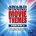 The London Pops Orchestra Award-Winning Movie Themes : The 60's