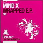 Mind-X Wrapped EP