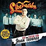 Liberación Sus Éxitos Con Juan Tavares