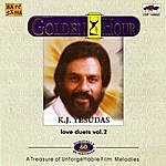 K.J. Yesudas K. J. Yesudas : Love Duets : Vol. 2 (Golden Hour)