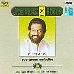 K.J. Yesudas Golden Hour K.J.Yesudas - Evergreen Melodies