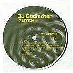 DJ Godfather 'Glitch