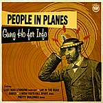People In Planes Gung Ho For Info (Digital EP)