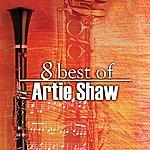 Artie Shaw 8 Best Of Artie Shaw