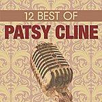 Patsy Cline 12 Best Of Patsy Cline