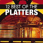 The Platters 12 Best Of The Platters