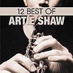 Artie Shaw 12 Best Of Artie Shaw
